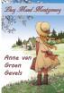 Anne van Groen Gevels by Lucy Maud Montgomery
