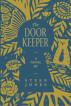 The Door Keeper by Steen Jones