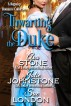 Thwarting the Duke by Ava Stone, Julie Johnstone, & Sue London