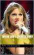Taylor Swift:  Success Story by Investment Ways
