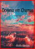 Oceano em Chamas by Alvaro Elesbao