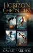 The Horizon Chronicles, The Complete Collection by Kim Richardson