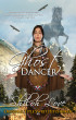 Ghost Dancer (Original title Sweet Hitchhiker) by Shiloh Love