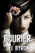 Courier (Angel Of The Wasteland Book 1) by J.J. Byron
