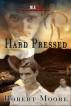 Hard Pressed by Robert Moore