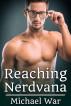 Reaching Nerdvana by Michael War