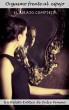 Orgasmo frente al espejo - El Relato Completo by Dulce Veneno