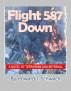 Flight 587 Down by Howard Schwach