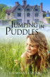 Jumping in Puddles by Barbara Elsborg