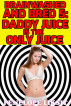 Daddy Juice Is The Only Juice: Brainwashed And Bred 5 by Penelope Liksit