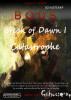 Break of Dawn I - Catastrophe by Schusterap