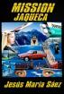 Mission Jaqueca by JESUS MARIA SAEZ