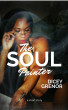The Soul Painter by Dicey Grenor