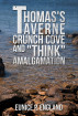 Thomas's Taverne Crunch Cove and