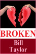 Broken by Bill Taylor