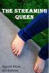 The Streaming Queen by Sylvia Ellen Silverstone