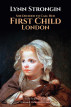 She Decided to Call Her First Child London by Lynn Strongin