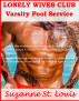 Lonely Wives Club - Varsity Pool Service by Suzanne St. Louis