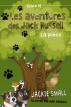 Les aventures des Jack Russell (Livre 5): La pièce by Jackie Small