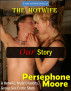 The Hotwife: Our Story by Persephone Moore