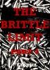 THE BRITTLE LIMIT, PART 4 by Kae Bell