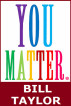 You Matter by Bill Taylor