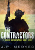 The Contractors: A Justice Incorporated Short Story by J.P. Medved