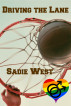 Driving the Lane by Sadie West