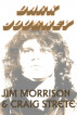 Dark Journey by Jim Morrison & Craig Strete