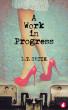 A Work in Progress by L.T. Smith