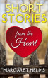 Short Stories from the Heart by Margaret Helms