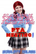 Schoolgirls, Daddies And A Whole Lot More: P.T.A. Meeting by Scarlett Delage