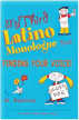 My Third Latino Monologue Book: Finding Your Voice by M Ramirez