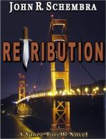 John Schembra - A Vince Torelli Novel Book 2: Retribution