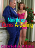 Neighbor Cums A-Calling by Gabriella Vitale