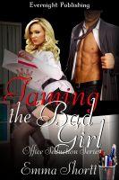 Emma Shortt - Taming the Bad Girl
