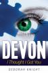 Devon: I Thought I Got You by Deborah Yutronkie