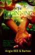 In the Beginning:  There Was God, Me & You by Angie BEE & Bartee