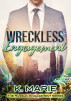 Wreckless Engagement (The Russian Engagement Series) by K.Marie