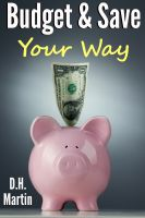 D.H. Martin - Budget and Save Your Way