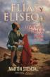 Elias y Eliseo: El Manto para el Pueblo de Dios by Martin Stendal