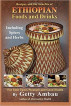 Ethiopian foods and drinks including spices and herbs by Getty Ambau