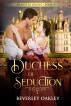 Duchess of Seduction by Beverley Oakley