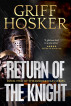 Return of the Knight by Griff Hosker