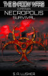 Necropolis: Survival (A Shadow Wars Companion Trilogy) by S. A. Lusher