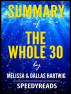 Summary of The Whole 30 by Melissa & Dallas Hartwig by SpeedyReads