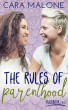 The Rules of Parenthood: A Lesbian Romance by Cara Malone