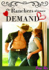 The Ranchers Ultimate demand by Pixie Rix