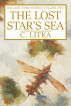 The Lost Star's Sea by C. Litka