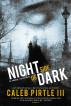 Night Side of Dark by Caleb Pirtle, III